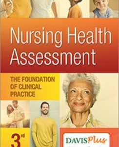 Test Bank for Nursing Health Assessment: The Foundation of Clinical Practice