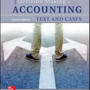 Test Bank for Ethical Obligations and Decision-Making in Accounting: Text and Cases