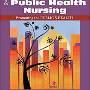 Test Bank for Community and Public Health Nursing: Promoting the Public's Health