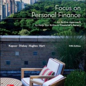 Solution Manual for Focus on Personal Finance 5th Edition Kapoor