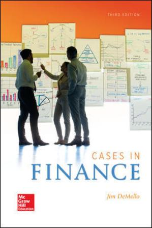 Solution Manual for Cases in Finance 3rd Edition DeMello
