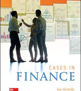 Test Bank for Cases in Finance 3rd Edition DeMello