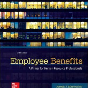 Test Bank for Employee Benefits 6th Edition Martocchio