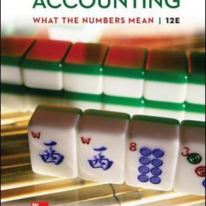 Solution Manual for Accounting: What the Numbers Mean 12th Edition Marshall