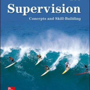 Test Bank for Supervision: Concepts and Skill-Building 10th Edition Certo