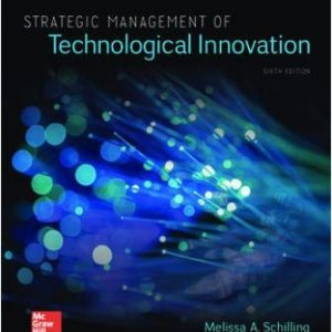 Solution Manual for Strategic Management of Technological Innovation 6th Edition Schilling