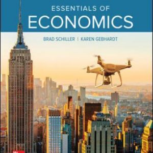 Solution Manual for Essentials of Economics 11th Edition Schiller