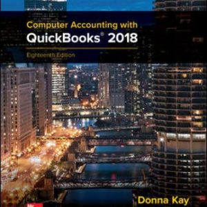Test Bank for Computer Accounting with QuickBooks 2018 18th Edition Kay