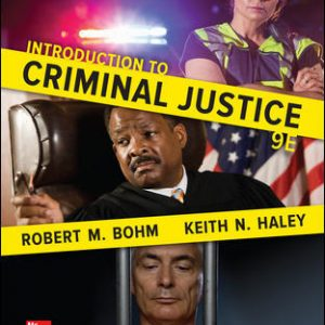 Test Bank for Introduction to Criminal Justice 9th Edition Bohm