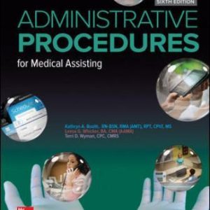 Test Bank for Medical Assisting: Administrative Procedurez 6th Edition Booth
