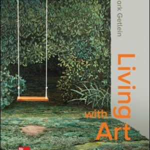Test Bank for Living with Art 12th Edition Getlein