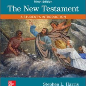 Test Bank for The New Testament: A Student's Introduction 9th Edition Harris