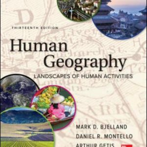 Test Bank for Human Geography 13th Edition Bjelland