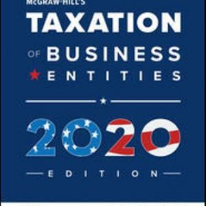 Solution Manual for McGraw-Hill's Taxation of Business Entities 2020 Edition 11th Edition Spilker