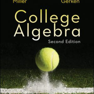 Test Bank for College Algebra 2nd Edition Miller