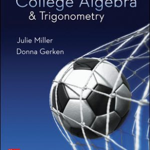 Test Bank for College Algebra & Trigonometry 1st Edition Miller