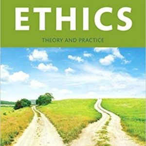 Test Bank for Ethics Theory and Practice, Updated Edition 11th Edition Thiroux