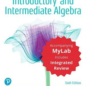 Solution Manual for Introductory and Intermediate Algebra with Integrated Review 6th Edition Bittinger
