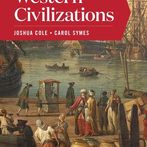 Solution Manual for Western Civilizations Full 20th Edition Combined Volume Cole