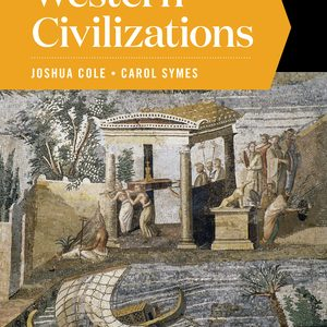 Solution Manual for Western Civilizations Full 20th Edition Volume A Cole