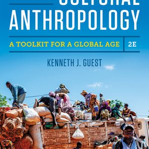 Test Bank for Essentials of Cultural Anthropology 2nd Edition by J. Guest