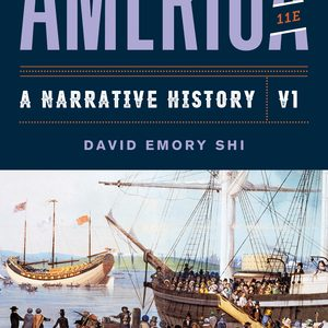 Test Bank for America A Narrative History 11th Edition Volume 1 Shi
