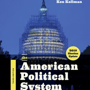 Solution Manual for The American Political System 3rd Edition
