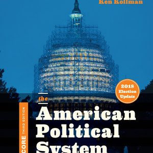 Solution Manual for The American Political System Core 3rd Edition
