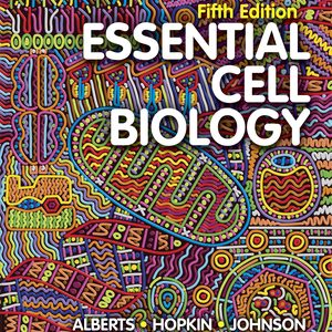 Test Bank for Essential Cell Biology 5th Edition by Alberts