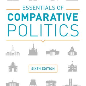 Test Bank for Essentials of Comparative Politics 6th Edition by Patrick H O'Neil, ISBN: 9780393631340