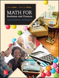 Test Bank for MATH FOR BUSINESS AND FINANCE AN ALGEBRAIC APPROACH 2nd Edition Slater