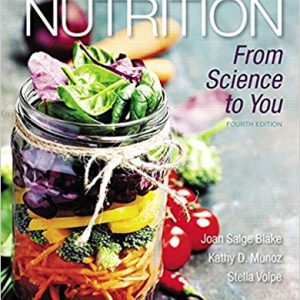 Test Bank for Nutrition From Science to You 4th Edition Blake