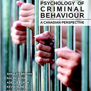 Test Bank for Psychology of Criminal Behaviour A Canadian Perspective 2nd Edition Brown