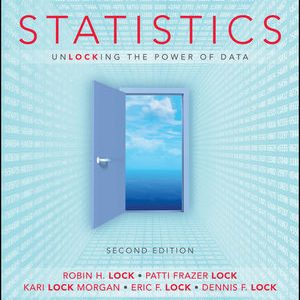 Test Bank for Statistics: Unlocking the Power of Data 2nd Edition Lock
