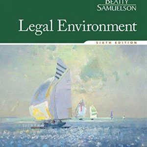 Test Bank for Legal Environment 6th Edition Beatty
