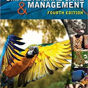Test Bank for Small Animal Care and Management 4th Edition Warren
