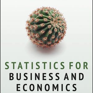 Test Bank for Statistics for Business and Economics 1st Edition Cortinhas