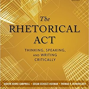 Test Bank for The Rhetorical Act: Thinking