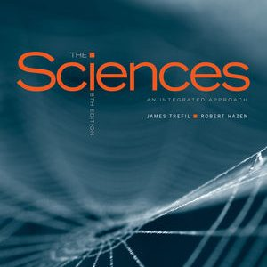 Test Bank for The Sciences: An Integrated Approach 8th Edition Trefil