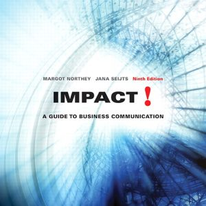 Solution Manual for Impact: A Guide to Business Communication 9th Edition Northey