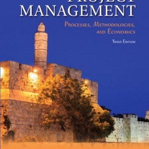 Solution Manual for Project Management: Processes Methodologies and Economics 3rd Edition Shtub