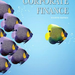 Solution Manual of Fundamentals of Corporate Finance 4th Edition Berk