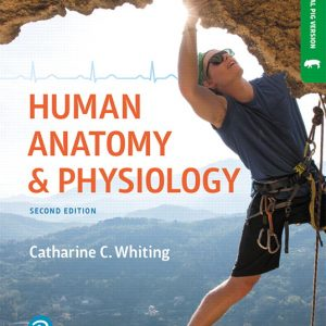 Solution Manual for Human Anatomy and Physiology Laboratory Manual: Making Connections Fetal Pig Version 2nd Edition Whiting