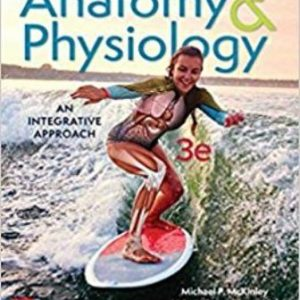 Solution Manual for Anatomy & Physiology: An Integrative Approach 3rd Edition McKinley