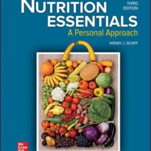 Test Bank for Nutrition Essentials: A Personal Approach 3rd Edition Schiff