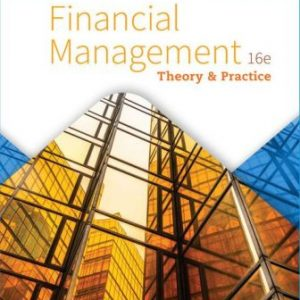 Test Bank for Financial Management: Theory & Practice 16th Edition Brigham