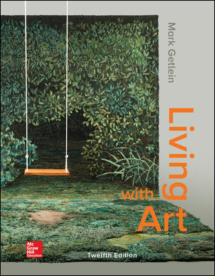 Solution Manual for Living with Art 12th Edition Getlein