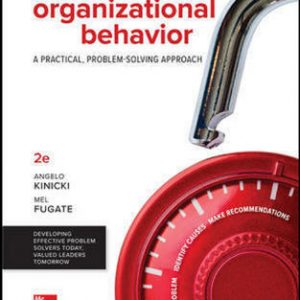 Solution Manual for Organizational Behavior 2nd Edition Kinicki