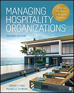 Solution Manual for Managing Hospitality Organizations Achieving Excellence in the Guest Experience 2nd Edition Ford