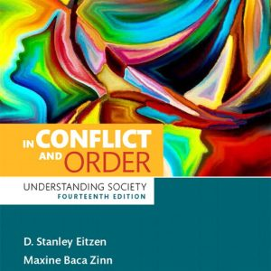 Solution Manual for In Conflict and Order: Understanding Society 14th Edition Eitzen